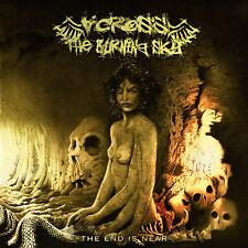ACROSS THE BURNING SKYThe End Is Near CD - 163620
