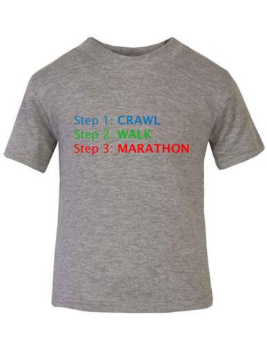 6mo Thru 7t Marathon Baby Kid T-shirt Tee Step 1 Crawl Step 2 Walk Step 3