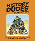 History Dudes Ancient Egyptians by Laura Buller (Hardback, 2007)
