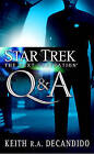 Star Trek: The Next Generation: Q & A by Keith DeCandido (Paperback, 2007)