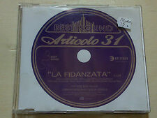 ARTICOLO 31 - LA FIDANZATA - RARO CD SINGOLO PROMO