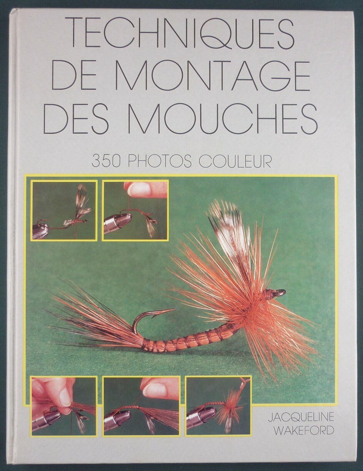 WAKEFORD - TECHNIQUES DE MONTAGE DES MOUCHES - PECHE A LA MOUCHE - 1982 RARE