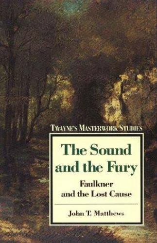 Masterwork Studies Series: The Sound and the Fury
