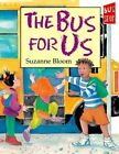 The Bus for Us by Suzanne Bloom (Hardback, 2001)