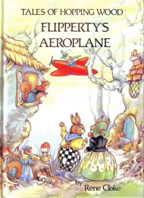 TALES OF HOPPING WOOD FLIPPERTY'S AEROPLANE/Rene Cloke/Flipperty/Tufty/Bertha