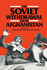 The Soviet Withdrawal from Afghanistan by Cambridge University Press (Hardback, 1989)