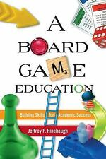 A Board Game Education, Hinebaugh, Jeffrey P., Good Book