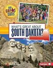 What's Great about South Dakota? by Mary Meinking (Hardback, 2015)