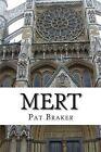 Mert by Pat Braker (Paperback / softback, 2013)