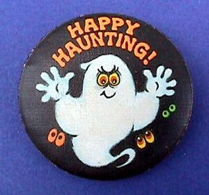 Hallmark-BUTTON-PIN-Halloween-Vintage-GHOST-Happy-Haunting-Holiday-Pinback