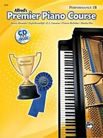 Premier Piano Course Performance 1b (alfred`s Premier Piano Course) By Dennis Al on sale