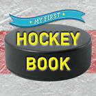 My First Hockey Book by Sterling Publishing Co Inc (Board book, 2016)