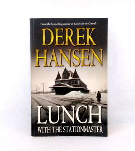 Lunch with the Stationmaster by Derek Hansen used paperback novel world war II