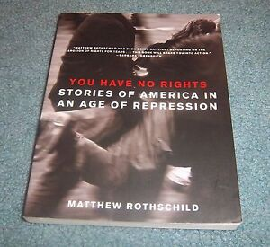 Matthew-Rothschild-Signed-Autographed-Book-You-Have-No-Rights