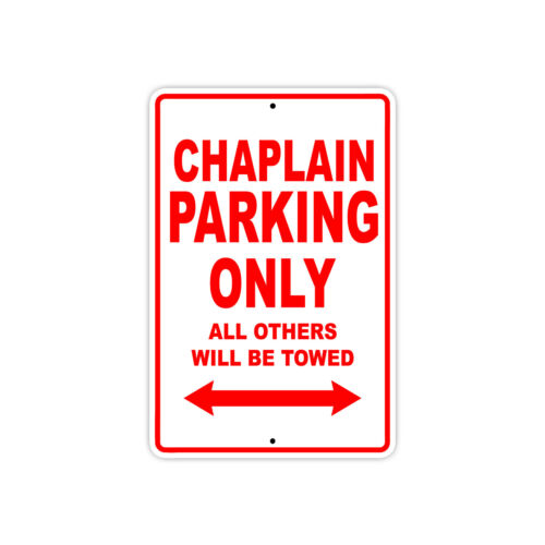 Chaplain Parking Only Gift Decor Novelty Garage Metal Aluminum Sign