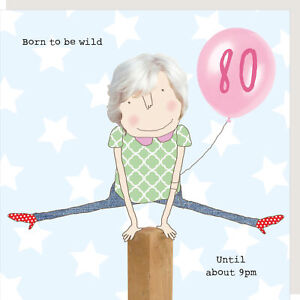 Rosie Made A Thing Born To Be Wild Female 80th Birthday Card Greeting Cards