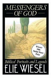 Messengers-of-God-Biblical-Portraits-and-Legends-by-Elie-Wiesel-BRAND-NEW