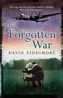 The Forgotten War by David Fiddimore (Paperback, 2008)