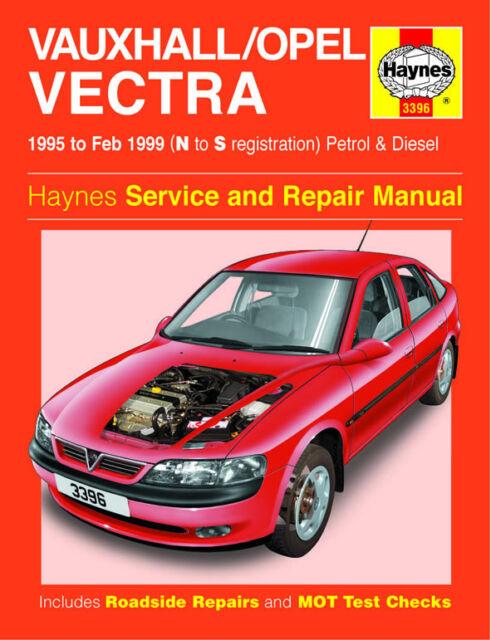 vauxhall vectra b petrol diesel 1995 to 1999 haynes workshop rh ebay co uk opel vectra b service manual pdf opel vectra b 1998 service manual