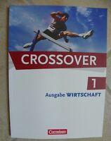 Crossover wirtschaft Englisch 9783064503748 neuwertig Schulbuch gymnasium 11 kl.
