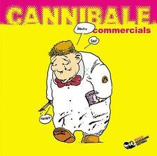 CANNIBALE COMMERCIALS - PAZIENZA, TAMBURINI...