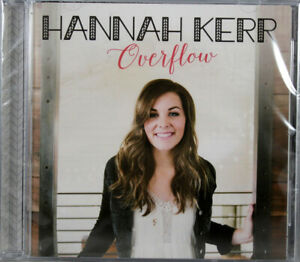 Hannah-Kerr-Overflow-NEW-CD-Contemporary-Christian-Praise-Worship-Music