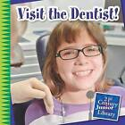 Visit the Dentist! by Marsico Katie (Paperback / softback, 2015)