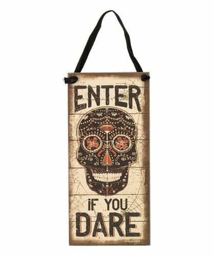"""Halloween Rustic Distressed Style /""""Enter if You Dare/"""" Sugar Skull Sign"""