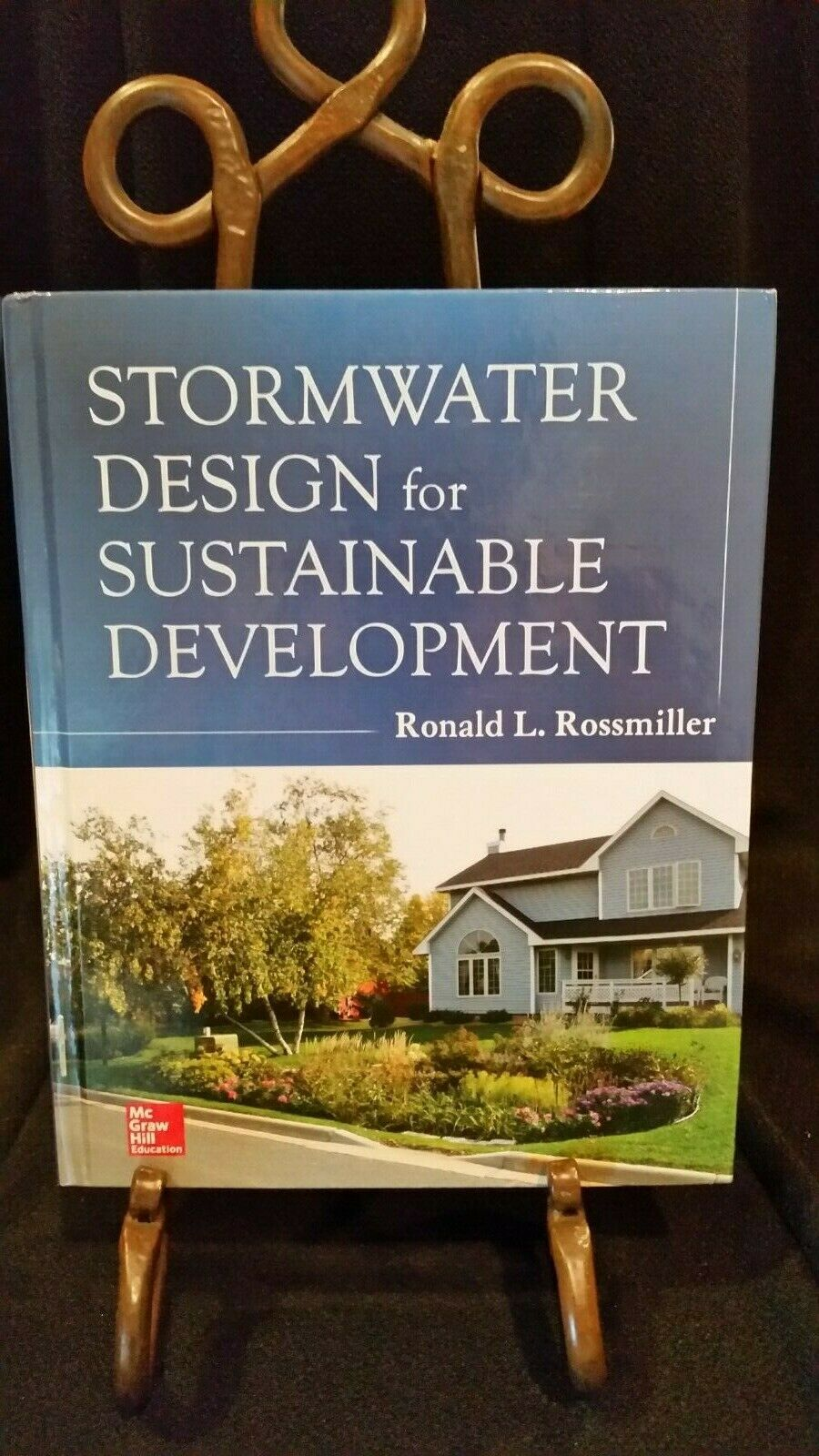 Stormwater Design for Sustainable Development by Ronald L  Rossmiller  (2013, Hardcover)