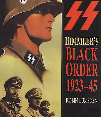 1 of 1 - Himmler's Black Order, 1923-45, Good Condition Book, Lumsden, Robin, ISBN 978075