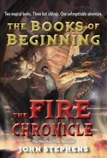 The Fire Chronicle Books of Beginning