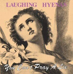 Laughing-Hyenas-You-Can-039-t-Pray-A-Lie-New-Vinyl-LP