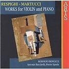 Respighi, Martucci: Works for Violin & Piano (1997)