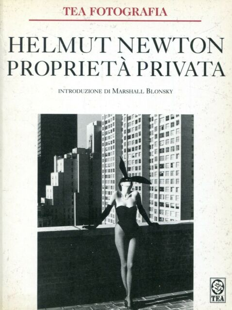 HELMUT NEWTON PROPRIETÀ PRIVATA