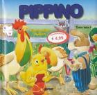 Pippino, das mutige Küken von Tony Wolf (2011, Gebunden)