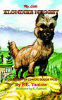 My Little Klondike Nugget: A Collection of Comical Doggie Tales by Patricia Yanisiw (Paperback, 2004)