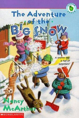 Adventure of the Big Snow by Nancy MacArthur