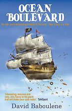 Very Good, Ocean Boulevard: Adventures on the High Seas: An Epic and Exhilaratin
