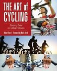 Art of Cycling: Staying Safe on Urban Streets by Robert Hurst (Paperback, 2014)