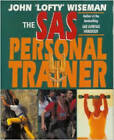 The SAS Personal Trainer by John 'Lofty' Wiseman (Paperback, 1996)