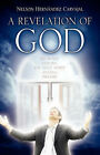 A Revelation of God by Nelson Hernandez Carvajal (Paperback / softback, 2007)
