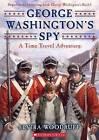 George Washington's Spy by Elvira Woodruff (Paperback / softback, 2012)
