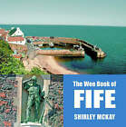 The Wee Book of Fife by Black and White Publishing (Paperback, 2004)