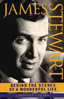 James Stewart: Behind the Scenes of a  Wonderful Life by Lawrence J. Quirk (Paperback, 2000)