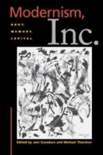 Cultural Front: Modernism, Inc. : Body, Memory, Capital (2000, Paperback)