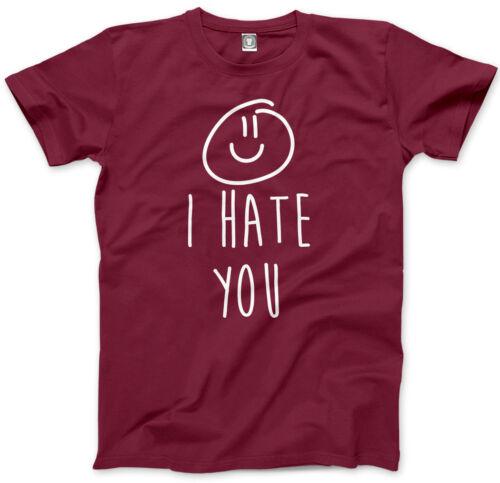 Funny Tshirt Slogan Mens Unisex T-Shirt I Hate YouSmile