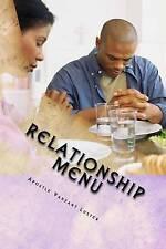 "Relationship Menu ""Building Better Relationship Together"" by Luster Apostle Vanz"