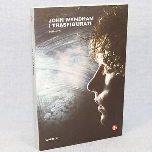 John-Wyndham-I-TRASFIGURATI-ed-Superbeat-2015-cop-morbida