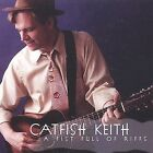 A Fist Full of Riffs by Catfish Keith (CD, Sep-2001, Solid Air Records)