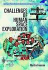 Challenges of Human Space Exploration by Marsha Freeman (Paperback, 2000)